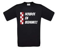Brabant houdoe en bedankt shirt