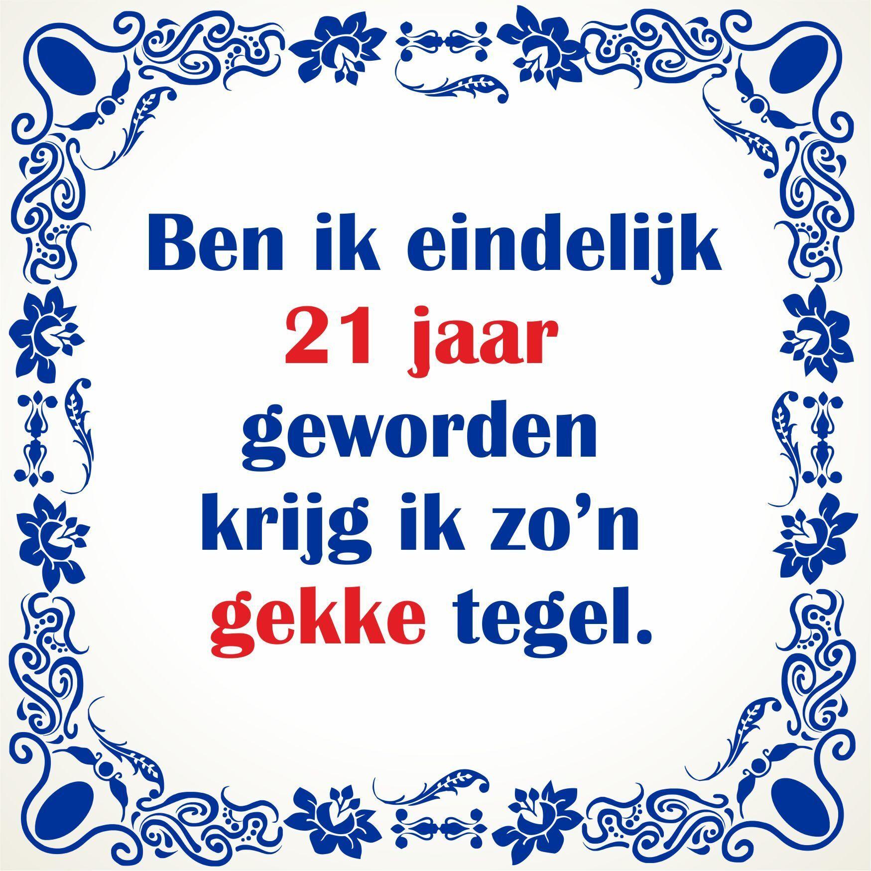40 Jaar Oud Spreuken