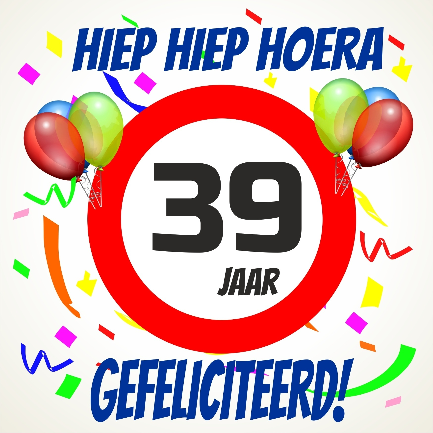 39 jaar 39 Jaar Gefeliciteerd   ARCHIDEV 39 jaar