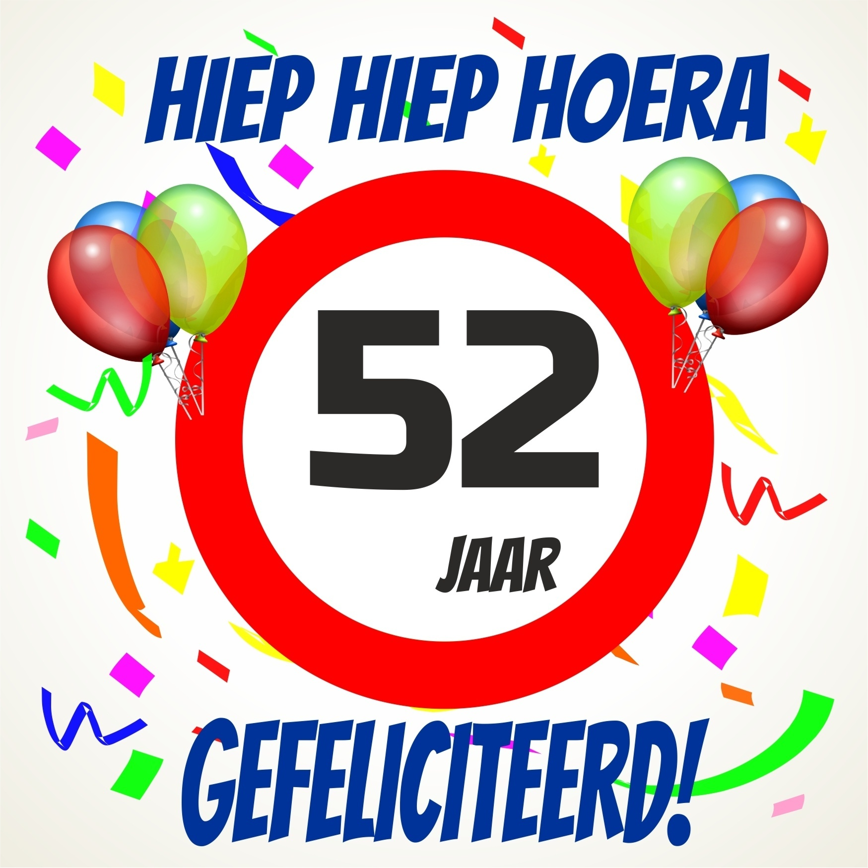 52 jaar Verjaardags tegeltje 52 jaar voordelig bij  52 jaar