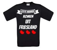 Echte mannen komen uit Friesland shirt