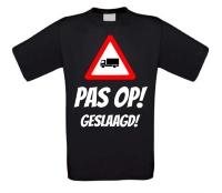 Geslaagd voor het vrachtwagen rijbewijs shirt