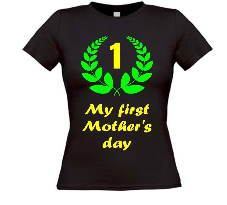 My first mother's day shirt