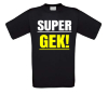foto 1 Super gek shirt