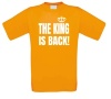 The king is back Koningsdag shirt