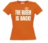 The Queen is back Koningsdag dames shirt