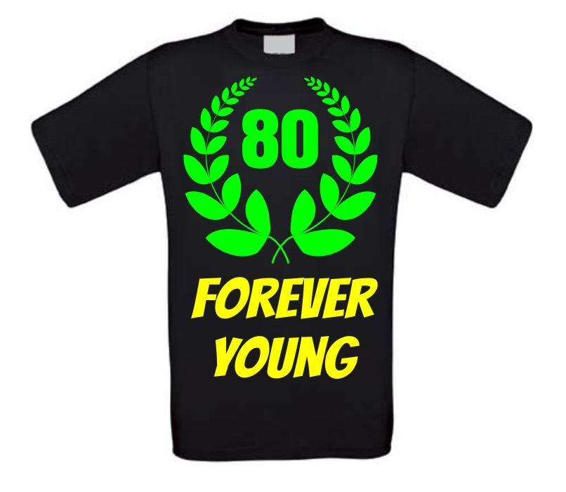 Forever young 80 shirt