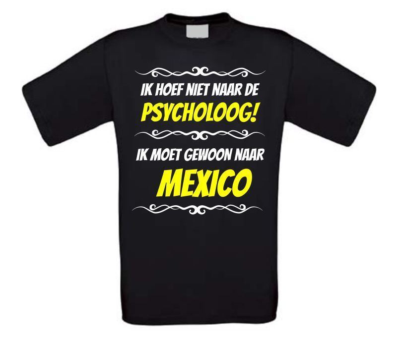Grappig vakantie T-shirt Mexico