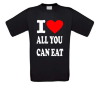 I love all you can eat shirt