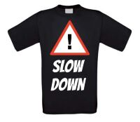 Slow down wandel t-shirt