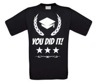 You did it geslaagd T-shirt