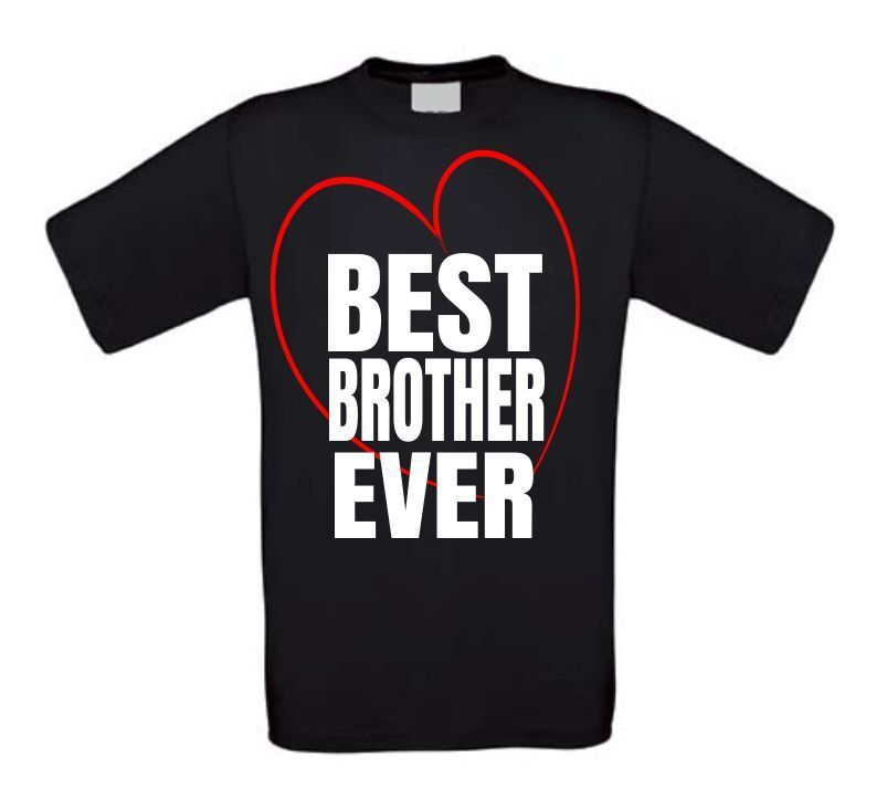 Best brother ever shirt