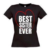 Best sister ever shirt