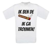 Ik ben de sigaar ik ga trouwen T-shirt