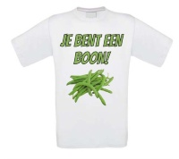 Je bent een boon T-shirt