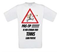 Pas op! Ik kan zomaar over tennis gaan praten!