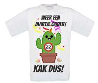 22 jaar verjaardag shirt cactus kak dus