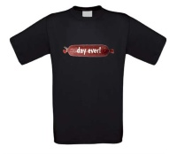Worst day ever T-shirt