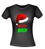 Santas bitch T-shirt