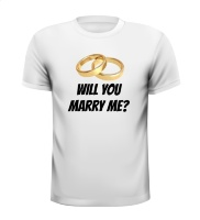 T-shirt Will you marry me?