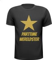 Parttime wereldster grappig glitter goud T-shirt