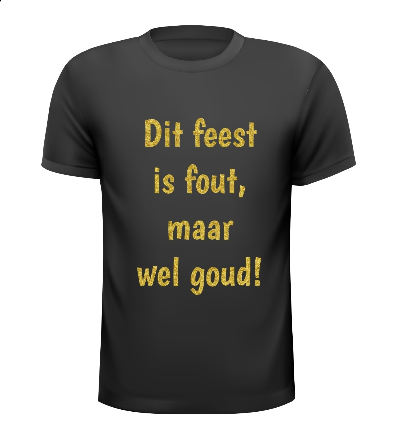 ab82edc30e335d T-shirt Dit feest is fout maar wel goud! glitter foute party