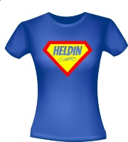 Heldin Heldinnen T-shirt Dappere vrouw