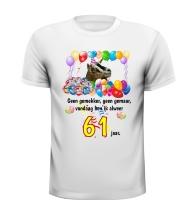61 verjaardag shirt met full colour print en leuke tekst