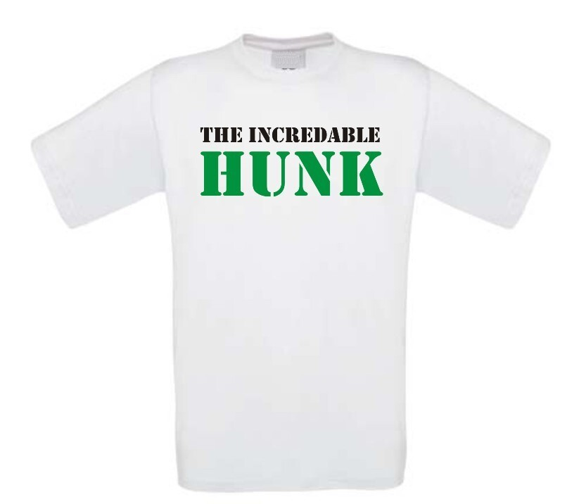 The incredable Hunk t-shirt