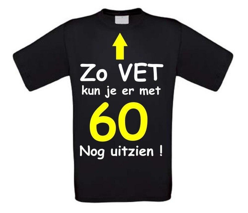 Kun 60 Nog T Fun Funny Met Shirt Zo Er Vet Je vNPym8nO0w