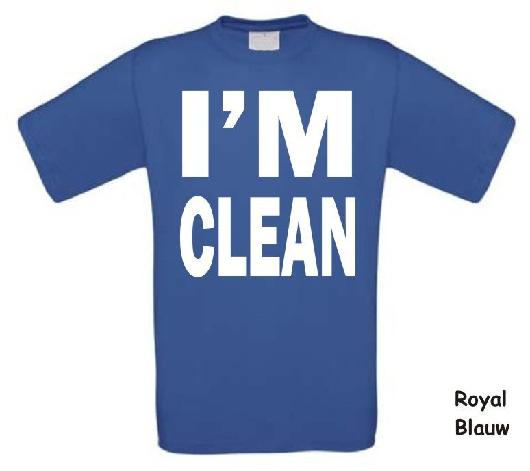 i am clean t-shirt