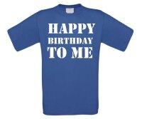 t-shirt happy birthday to me